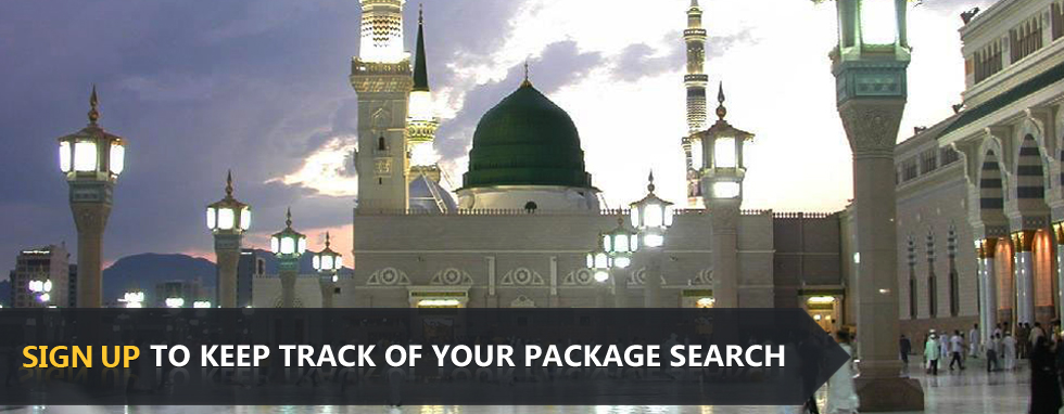 Sign up to keep track of your Hajj package searches